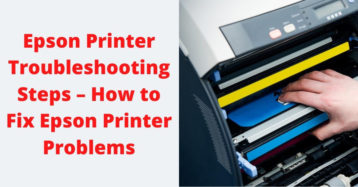 Epson Printer Troubleshooting Steps