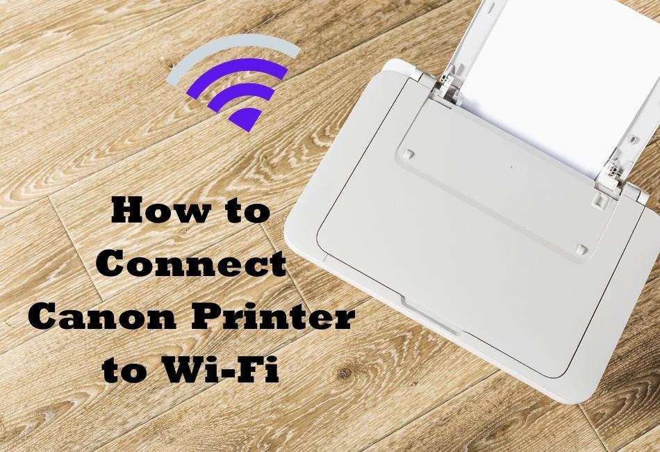 connect canon printer to wi-fi