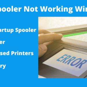Fix Print Spooler Not Working Windows 10