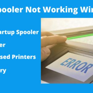 Fix Print Spooler Not Working Windows 10