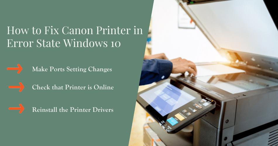 how to fix canon printer in error state windows 10