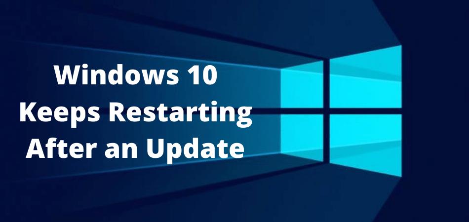 Windows 10 Keeps Restarting After an Update