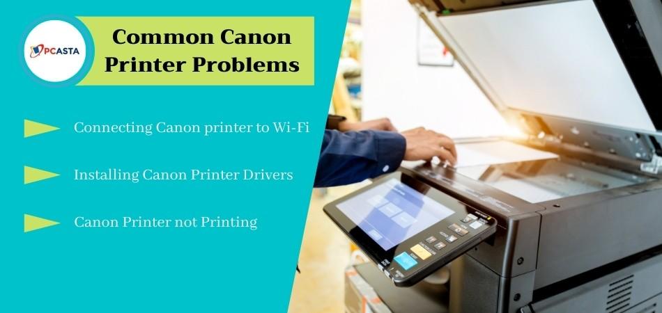 common canon printer problems
