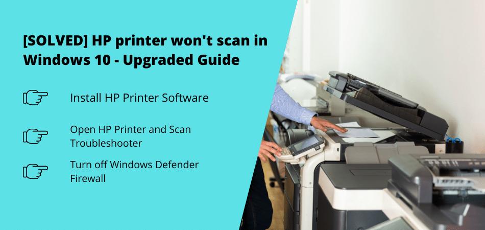 HP printer wont scan in Windows 10