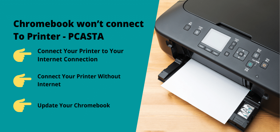 Chromebook wont connect To Printer