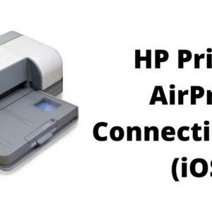 HP Printer AirPrint Connection Fails (iOS)