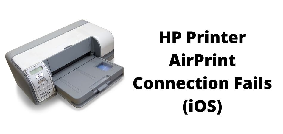 HP Printer AirPrint Connection Fails (iOS)