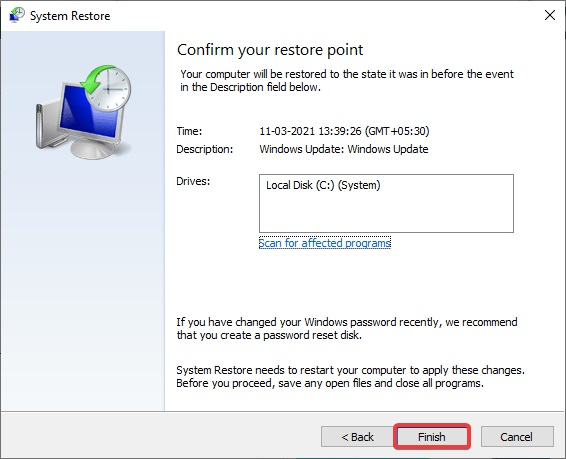 Click on Finish system restore