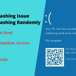Windows 10 Crashing Issue Windows 10 Crashing Randomly