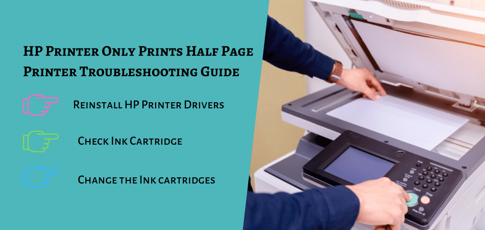 HP Printer Only Prints Half Page Printer Troubleshooting Guide