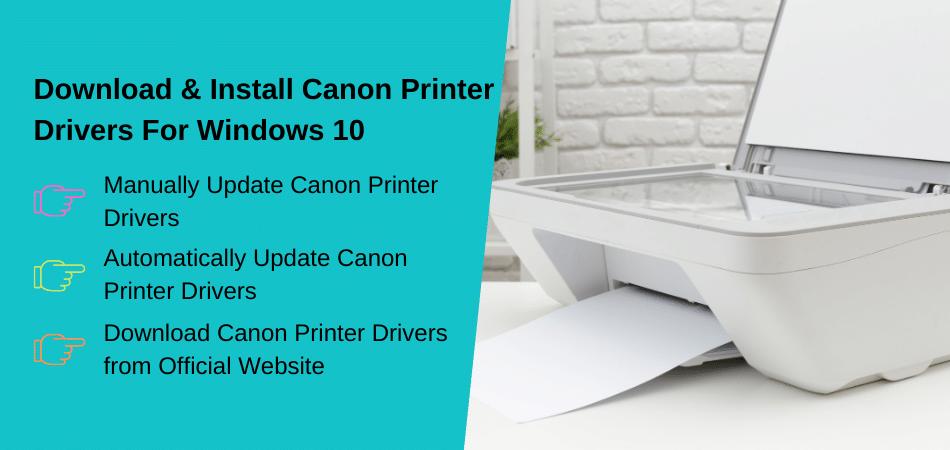 Install Canon Printer Drivers For Windows 10