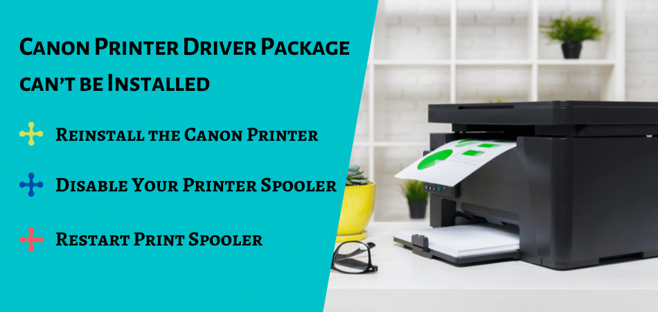 Canon Printer Driver Package cant be Installed