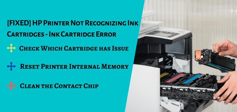 HP Printer not Recognizing Ink Cartridge