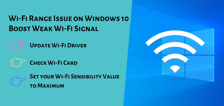 Wi-Fi Range Issue on Windows 10