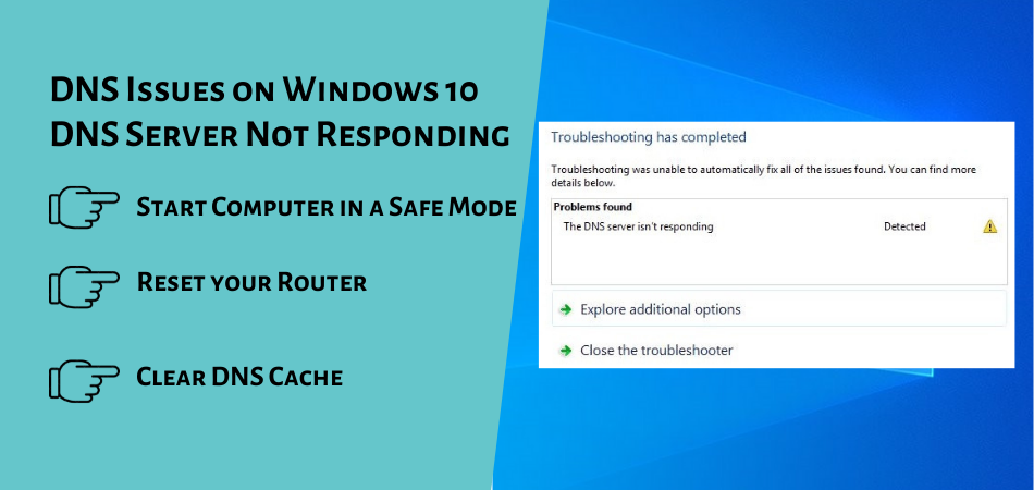 DNS Issues on Windows 10