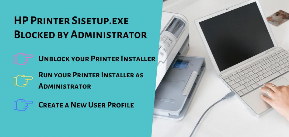 HP Printer Sisetup.exe Blocked by Administrator