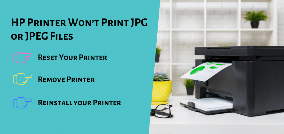 HP Printer Won't Print JPG or JPEG Files