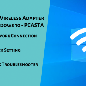 Wireless Adapter Missing on Windows 10
