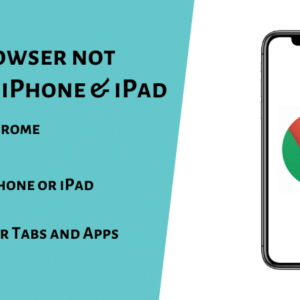 Chrome Browser not opening on iPhone & iPad