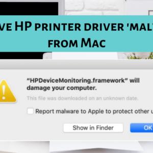 Remove HP printer driver malware from Mac