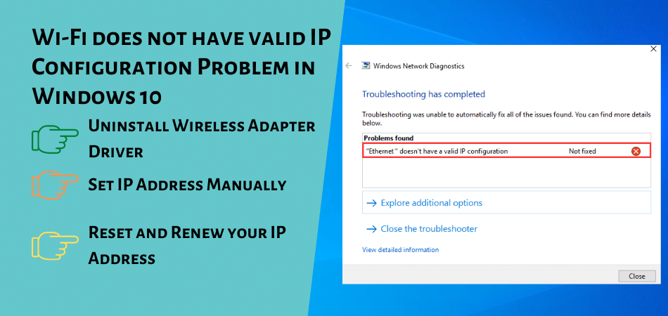 Wi-Fi does not have valid IP Configuration Problem in Windows 10