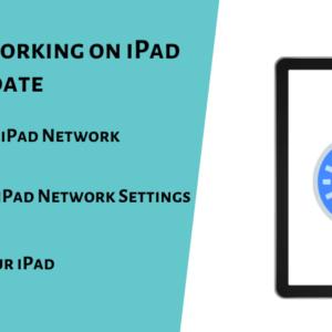 Safari Not Working on iPad after iOS Update