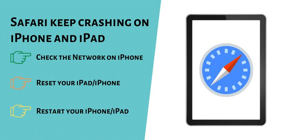 Safari keep crashing on iPhone and iPad