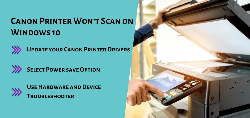 Canon Printer Won't Scan on Windows 10