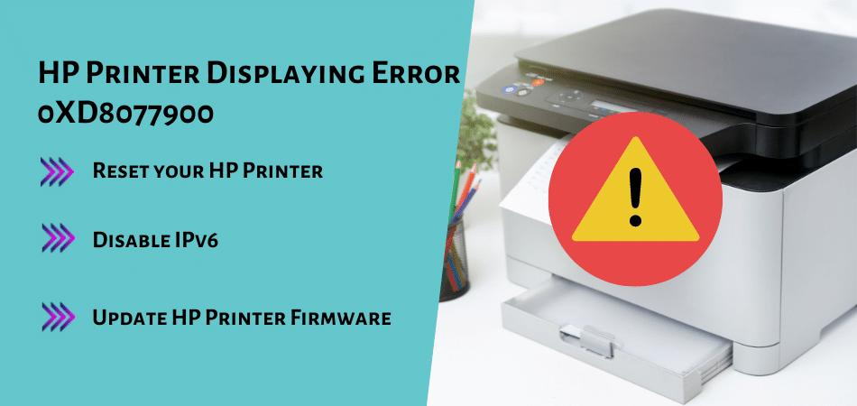 HP Printer Displaying Error 0XD8077900