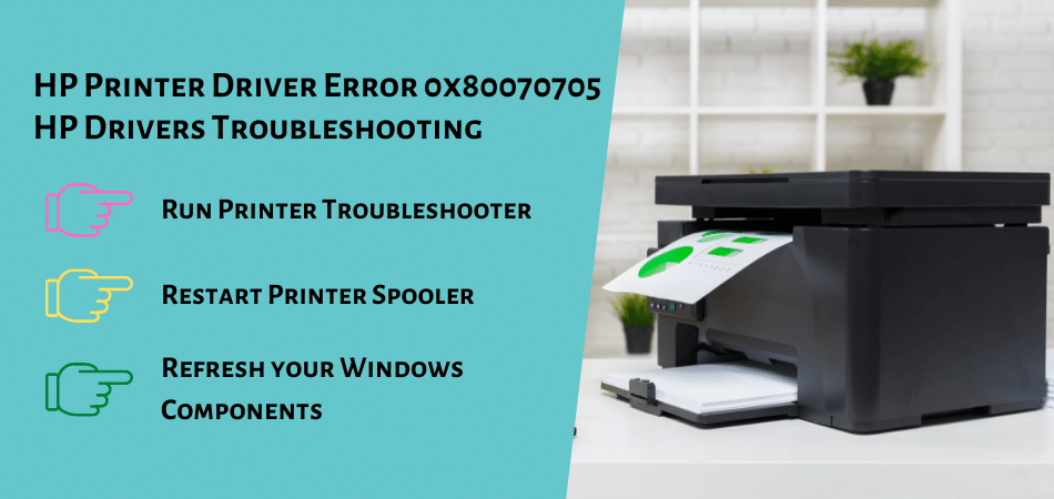 HP Printer Driver Error 0x80070705