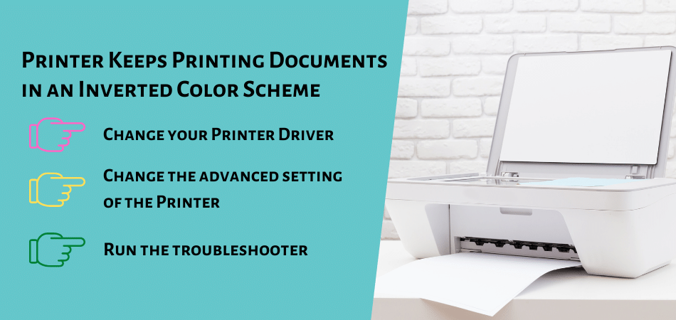 Printer Keeps Printing Documents in an Inverted Color Scheme
