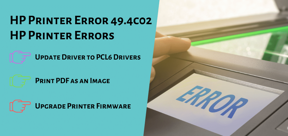 HP Printer Error 49.4c02 HP Printer Errors