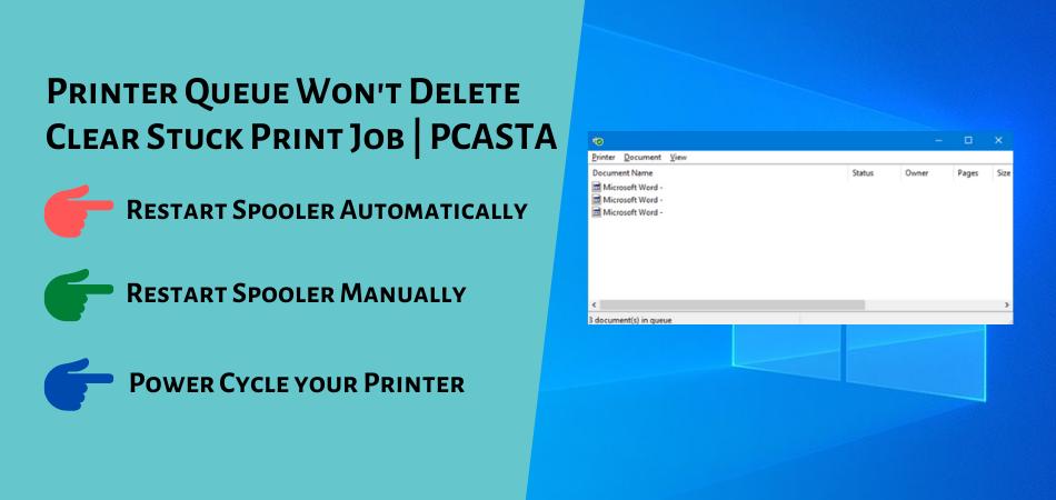 Printer Queue Won't Delete